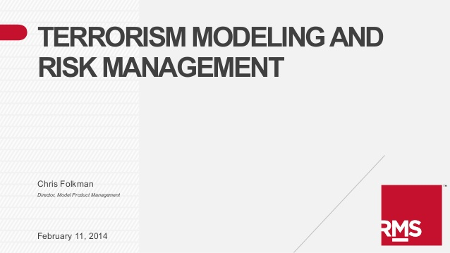 Raas Cat: Raas Terrorism Modeling Risk Management Presented At The Raas Cat Modeling Conference Breed